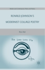 Ronald Johnson's Modernist Collage Poetry - eBook