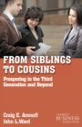 From Siblings to Cousins : Prospering in the Third Generation and Beyond - eBook