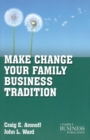 Make Change Your Family Business Tradition - eBook