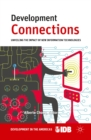 Development Connections : Unveiling the Impact of New Information Technologies - eBook
