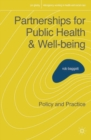 Partnerships for Public Health and Well-being : Policy and Practice - Book