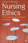 Nursing Ethics : A Principle-Based Approach - Book