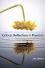 Critical Reflection In Practice : Generating Knowledge for Care - Book