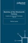 Sketches of the Nineteenth Century : European Journalism and its  Physiologies , 1830-50 - eBook