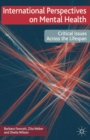 International Perspectives on Mental Health : Critical issues across the lifespan - Book