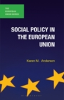 Social Policy in the European Union - Book