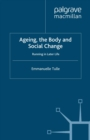 Ageing, The Body and Social Change : Running in Later Life - eBook