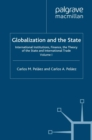 Globalization and the State: Volume I : International Institutions, Finance, the Theory of the State and International Trade - eBook