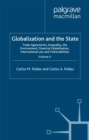 Globalization and the State: Volume II : Trade Agreements, Inequality, the Environment, Financial Globalization, International Law and Vulnerabilities - eBook