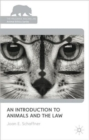 An Introduction to Animals and the Law - Book