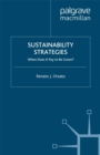 Sustainability Strategies : When Does it Pay to be Green? - eBook