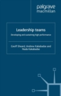 Leadership Teams : Developing and Sustaining High Performance - eBook