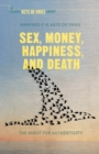 Sex, Money, Happiness, and Death : The Quest for Authenticity - eBook