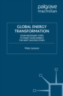 Global Energy Transformation : Four Necessary Steps to Make Clean Energy the Next Success Story - eBook