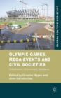 Olympic Games, Mega-events and Civil Societies : Globalization, Environment, Resistance - Book