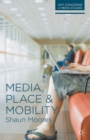 Media, Place and Mobility - Book