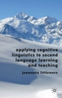 Applying Cognitive Linguistics to Second Language Learning and Teaching - eBook