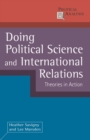 Doing Political Science and International Relations : Theories in Action - Book