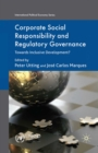 Corporate Social Responsibility and Regulatory Governance : Towards Inclusive Development? - eBook