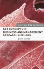 Key Concepts in Business and Management Research Methods - Book