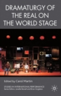 Dramaturgy of the Real on the World Stage - eBook
