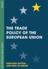 The Trade Policy of the European Union - Book
