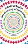 The Meaning of Friendship - eBook