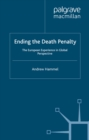 Ending the Death Penalty : The European Experience in Global Perspective - eBook