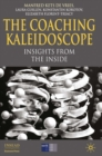 The Coaching Kaleidoscope : Insights from the Inside - eBook