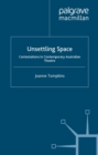 Unsettling Space : Contestations in Contemporary Australian Theatre - eBook