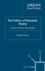 The Politics of Romantic Poetry : In Search of the Pure Commonwealth - eBook