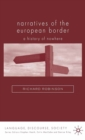 Narratives of the European Border : A History of Nowhere - eBook