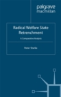 Radical Welfare State Retrenchment : A Comparative Analysis - eBook