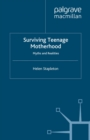 Surviving Teenage Motherhood : Myths and Realities - eBook
