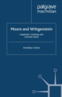 Moore and Wittgenstein : Scepticism, Certainty and Common Sense - eBook