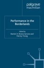Performance in the Borderlands - eBook
