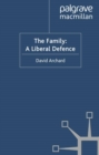 The Family: A Liberal Defence - eBook