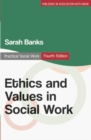 Ethics and Values in Social Work - Book