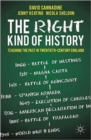 The Right Kind of History : Teaching the Past in Twentieth-century England - Book
