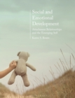 Social and Emotional Development: : Attachment Relationships and the Emerging Self - Book