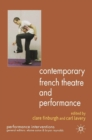 Contemporary French Theatre and Performance - eBook