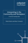 Interpreting in the Community and Workplace : A Practical Teaching Guide - eBook