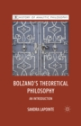 Bolzano's Theoretical Philosophy : An Introduction - eBook