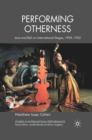 Performing Otherness : Java and Bali on International Stages, 1905-1952 - eBook