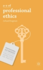 A-Z of Professional Ethics : Essential Ideas for the Caring Professions - Book