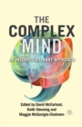 The Complex Mind : An Interdisciplinary Approach - eBook