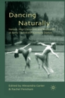Dancing Naturally : Nature, Neo-Classicism and Modernity in Early Twentieth-Century Dance - eBook