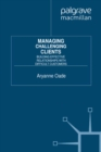 Managing Challenging Clients : Building Effective Relationships with Difficult Customers - eBook