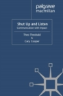 Shut Up and Listen : Communication with Impact - eBook