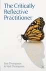 The Critically Reflective Practitioner - eBook